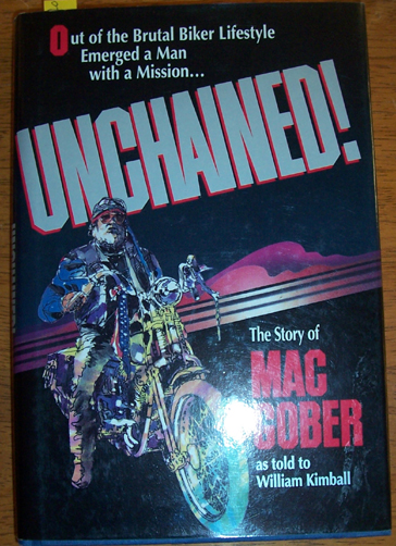 Image for Unchained: The Story of Mac Gober as Told to William Kimball