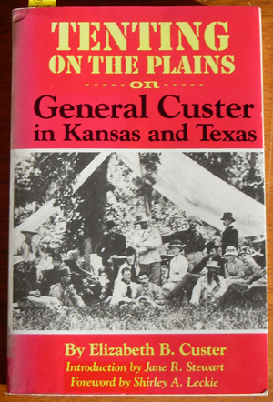 Image for Tenting on the Plains (or General Custer in Kansas and Texas)