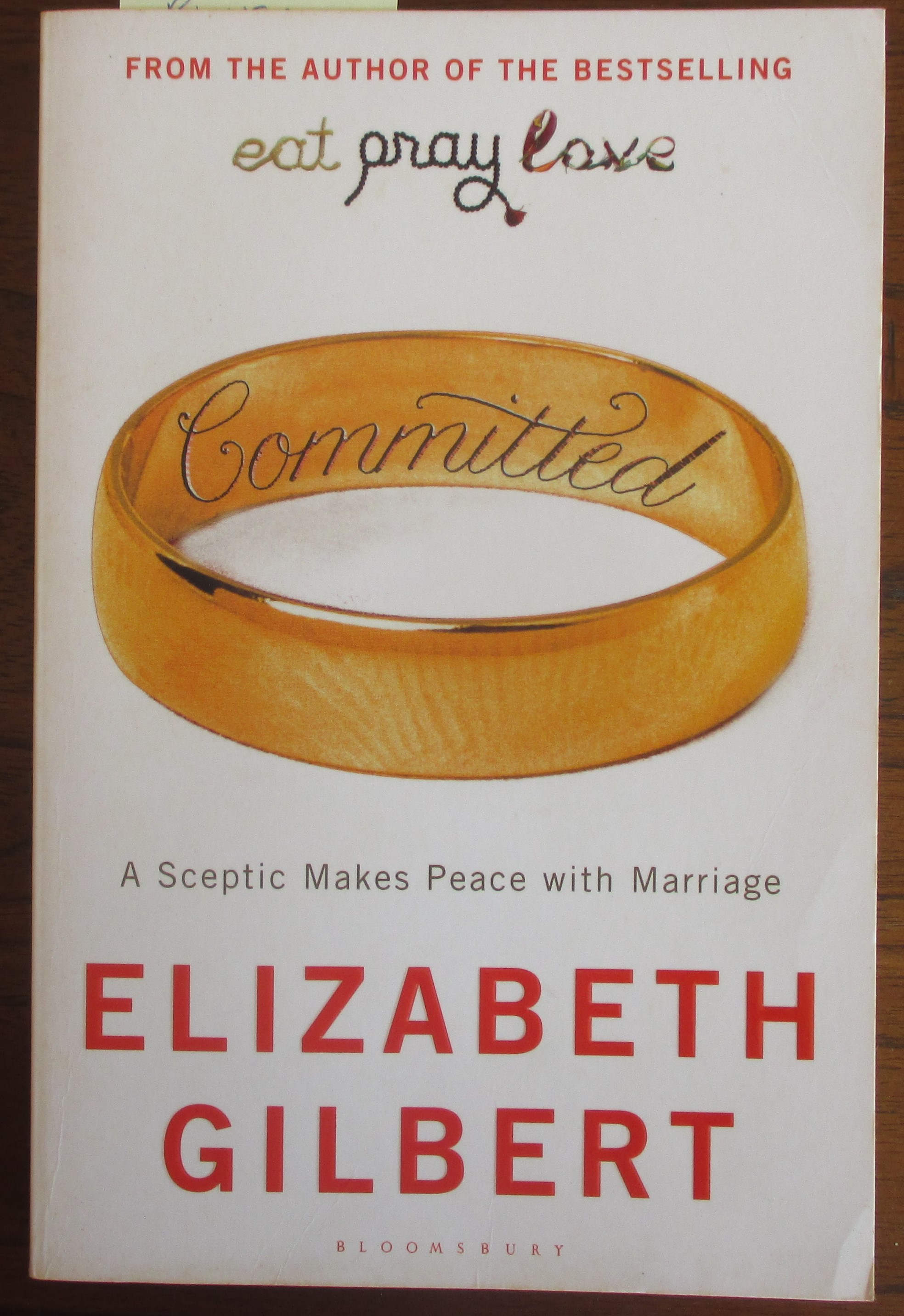 Image for Committed: A Sceptic Makes Peace With Marriage