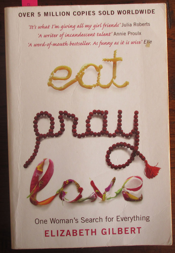 Image for Eat Pray Love: One Woman's Search for Everything