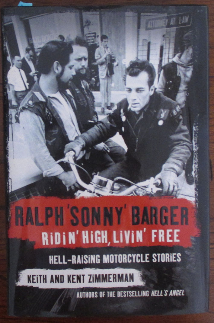Image for Ralph 'Sonny' Barger: Ridin' High, Livin' Free - Hell Raising Motorcycle Stories