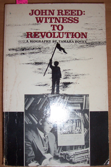 Image for John Reed: Witness to Revolution