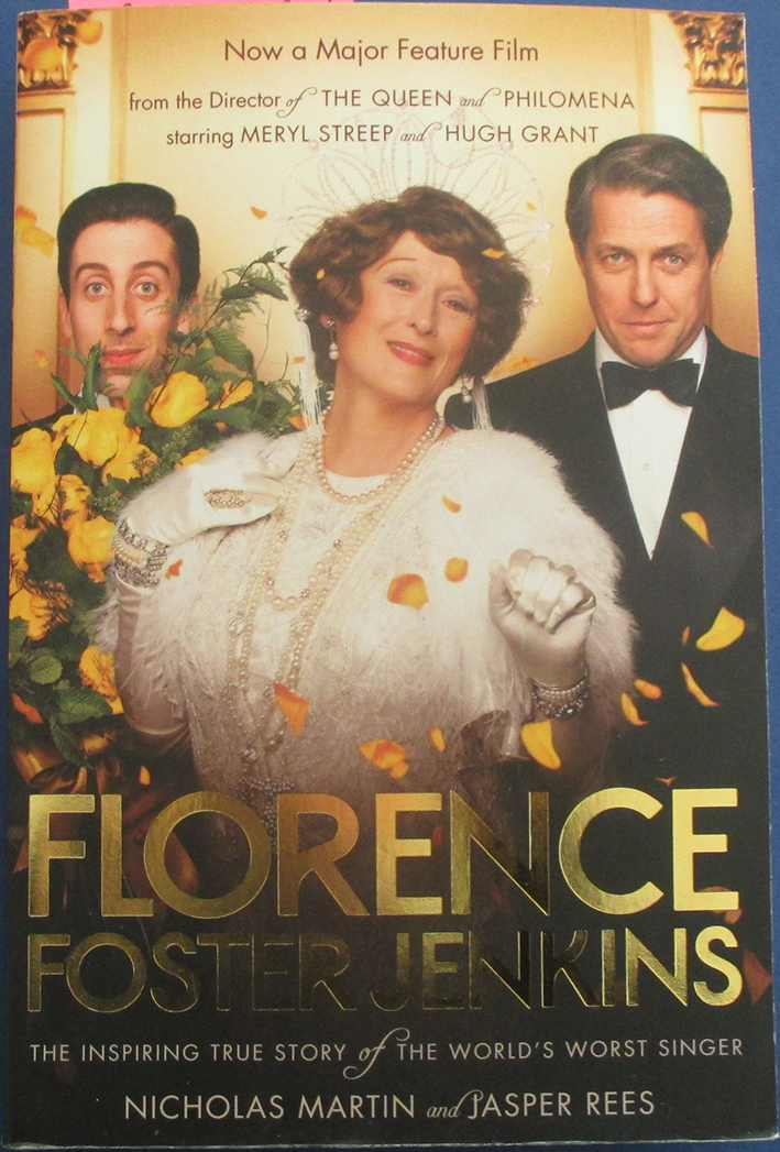 Image for Florence Foster Jenkins: The Inspiring True Story of the World's Worst Singer