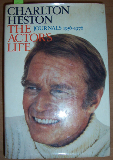 Image for Actors's Life, The: Charlton Heston: Journal 1956-1976