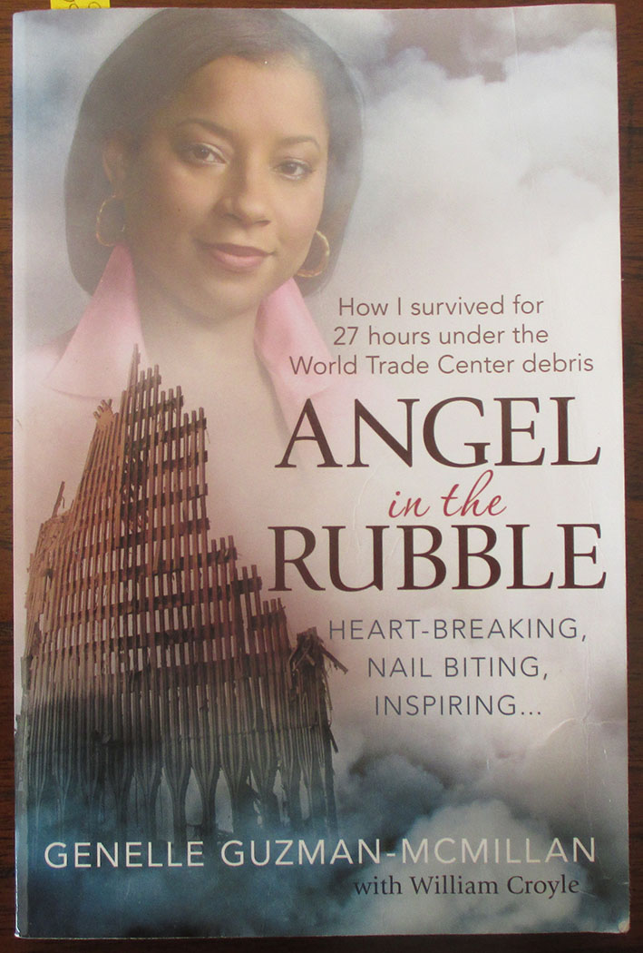 Image for Angel in the Rubble: How I Survived For 27 Hours Under the World Trade Center Debris