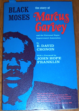 Image for Black Moses; The Story of Marcus Garvey and the Universal Negro Improvement Association