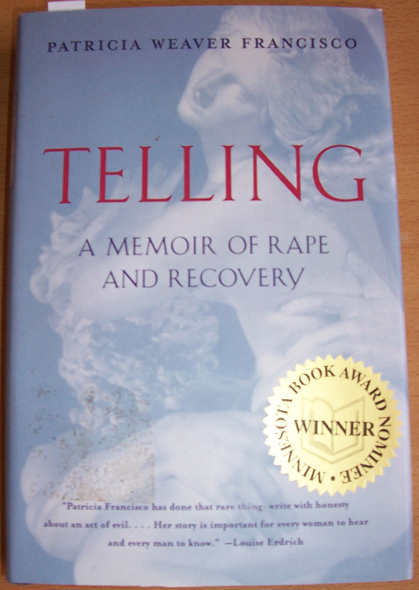Image for Telling: A Memoir of Rape and Recovery
