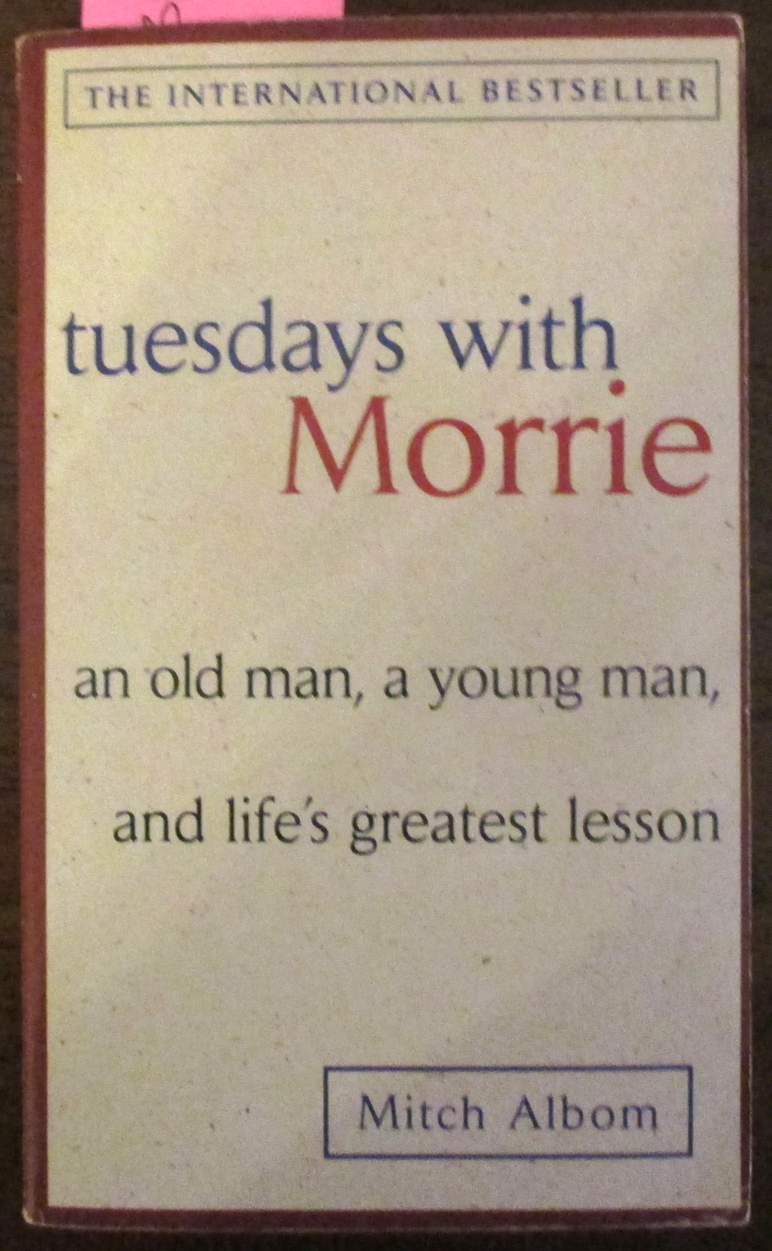 Image for Tuesdays With Morrie: An Old Man, A Young Man, & Life's Greatest Lesson