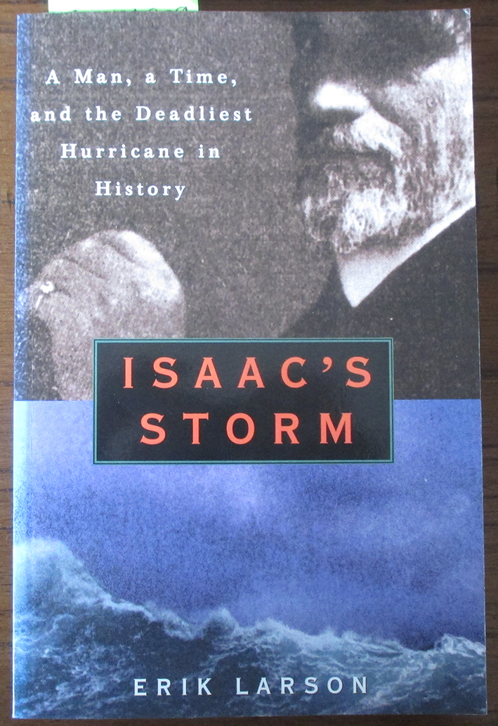Image for Isaac's Storm: The Drowning of Galveston (8 September 1900)