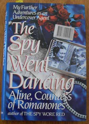 Image for Spy Went Dancing, The: My Further Adventures as an Undercover Agent