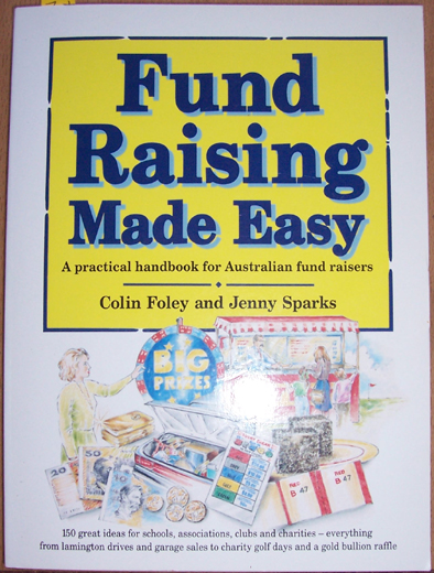 Image for Fund Raising Made Easy: A Practical Handbook for Australian Fund Raisers