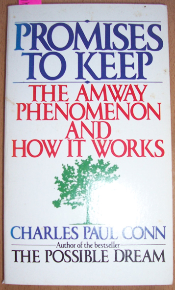 Image for Promises to Keep: The Amway Phenomenon and How it Works
