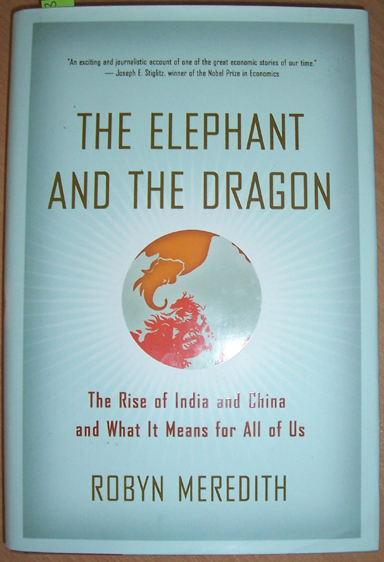 Image for Elephant and the Dragon, The: The Rise and Fall of India and China and What it Means for All of Us