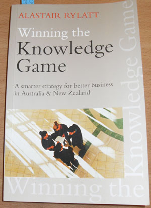 Image for Winning the Knowledge Game: A Smarter Strategy for Better Business in Australia and New Zealand