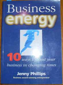 Image for Business Energy: 10 Ways to Boost Your Business in Changing Times