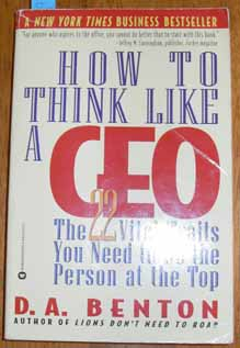 Image for How to Think Like a CEO: The 22 Vital Traits You Need to Be the Person at the Top
