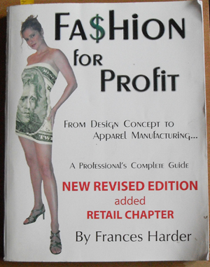 Image for Fashion for Profit: From Design Concept to Apparel Manufacturing - A Professional's Complete Guide