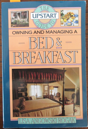 Image for Upstart Guide to Owning and Managing a Bed & Breakfast, The