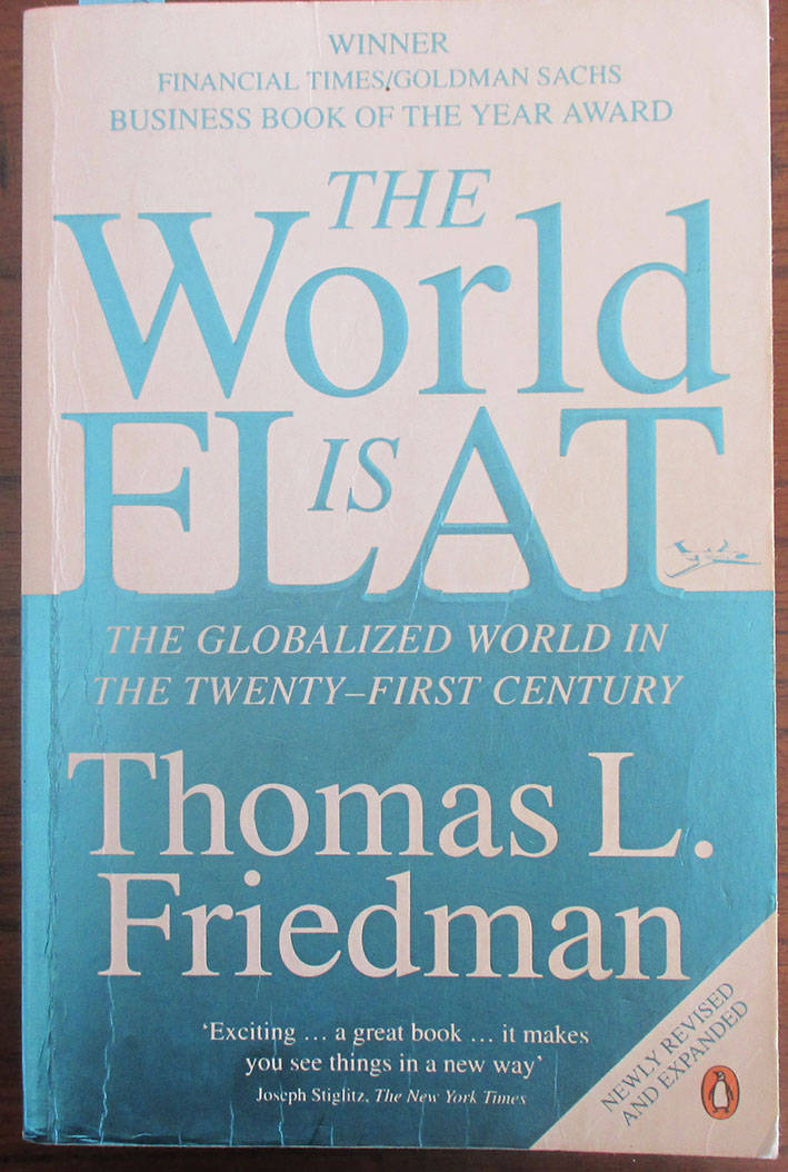 Image for World Is Flat, The: The Globalized World In the Twenty-First Century