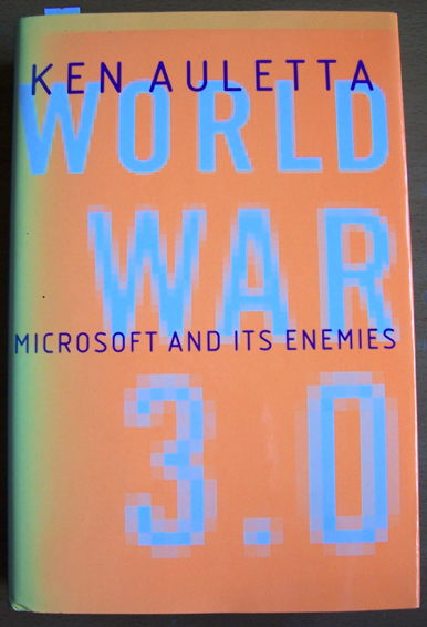 Image for World War 3.0: Microsoft and Its Enemies