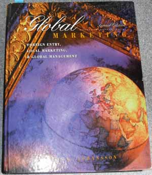 Image for Global Marketing: Foreign Entry, Local Marketing and Global Management