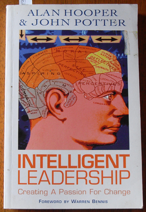 Image for Intelligent Leadership: Creating a Passion for Change