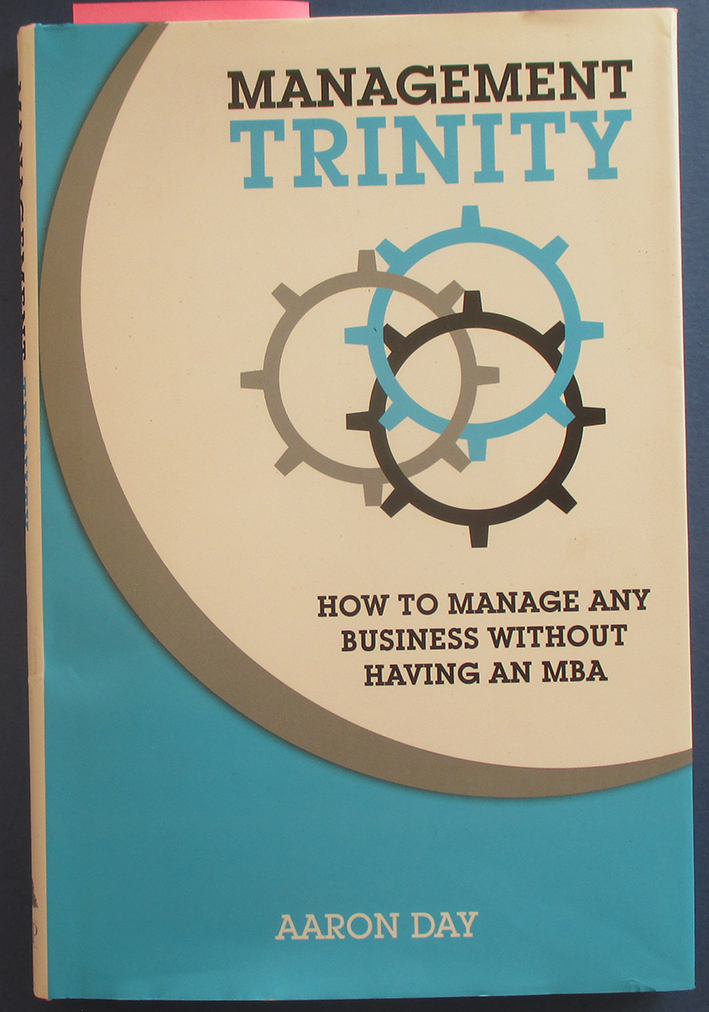 Image for Management Trinity: How to Manage Any Business Without Having an MBA