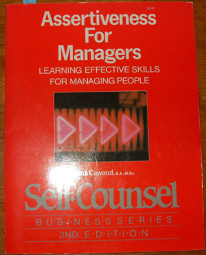 Image for Assertiveness for Managers: Learning Effective Skills for Managing People