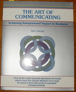 Image for Art of Communicating, The: Achieveing Interpersonal Impact in Business