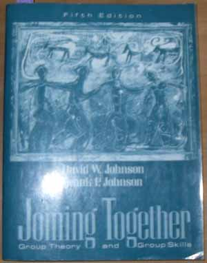 Image for Joining Together: Group Theory and Group Skills