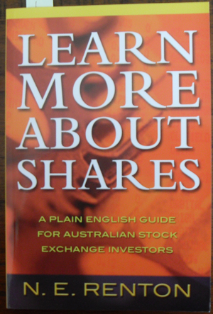 Image for Learn More About Shares: A Plain English Guide for Australian Stock Exchange Investors