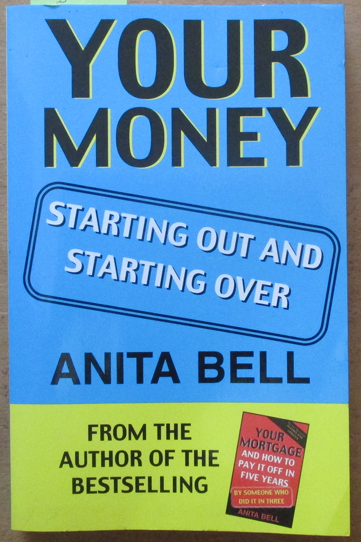 Image for Your Money: Starting Out and Starting Over
