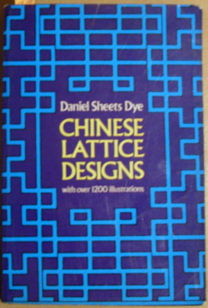 Image for Chinese Lattice Designs (with Over 1200 illustrations)