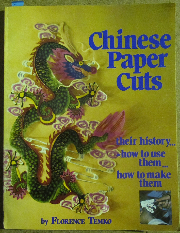 Image for Chinese Paper Cuts: Their History, How to Use Them, How to Make Them