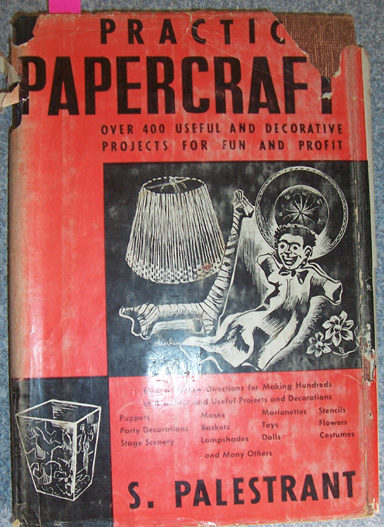 Image for Practical Papercraft: Over 400 Useful and Decorative Projects for Fun and Profit