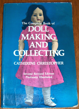 Image for Complete Book of Doll Making and Collecting, The