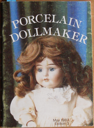 Image for Porcelain Dollmaker: The Australian Dollmakers Magazine (May 1983, Volume 1, No 3)