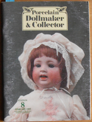 Image for Porcelain Dollmaker & Collector: The Australian Doll Magazine (February 1985, Edition 8)