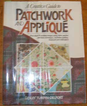 Image for Creative Guide to Patchwork and Applique, A