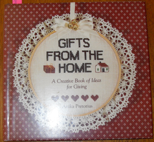Image for Gifts from the Home: A Creative Book of Ideas for Giving
