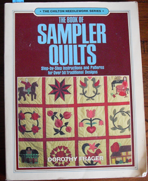 Image for Book of Sampler Quilts, The: Step-by-Step Instructions and Patterns for Over 50 Traditional Designs