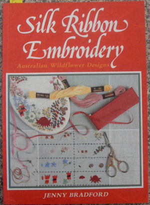 Image for Silk Ribbon Embroidery: Australian Wildflower Designs