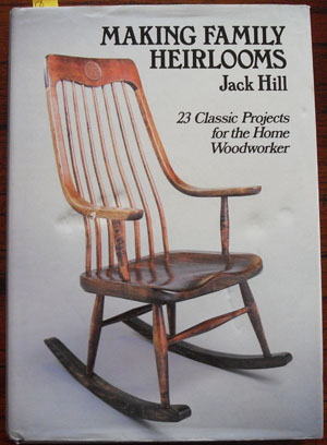 Image for Making Family Heirlooms: 23 Classic Projects for the Home Woodworker