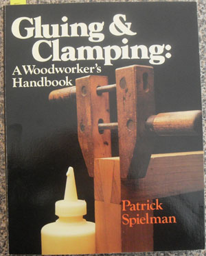 Image for Gluing & Clamping: A Woodworker's Handbook
