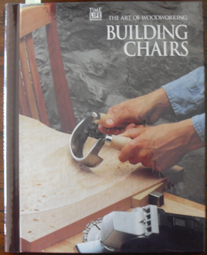Image for Building Chairs: The Art of Woodworking