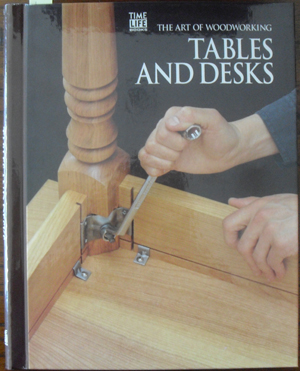 Image for Tables and Desks: The Art of Woodworking