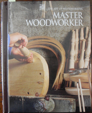 Image for Master Woodworker: The Art of Woodworking