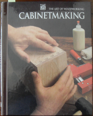 Image for Cabinetmaking: The Art of Woodworking