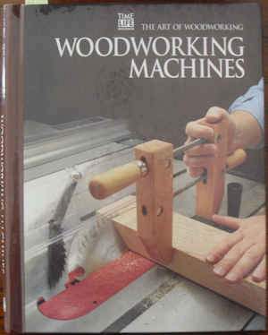 Image for Woodworking Machines: The Art of Woodworking
