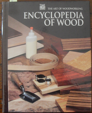 Image for Encyclopedia of Wood: The Art of Woodworking